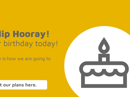 Hip Hip Hooray! It's our birthday today!