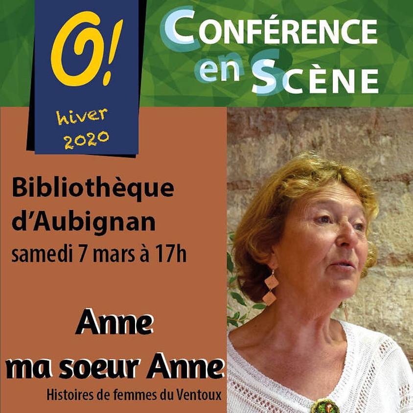 Conférence en scène Anne ma soeur Anne