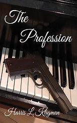 The Profession by Harris L. Kligman
