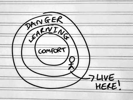 Why you need to love AND leave your comfort zone