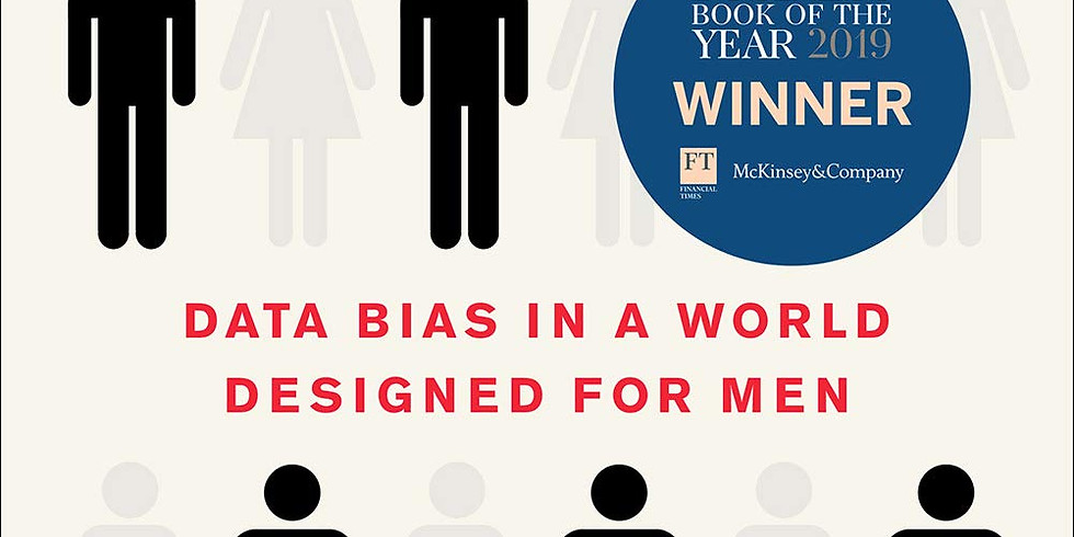 WLP Book Club | Invisible Women: Exposing Data Bias in a World Designed for Men