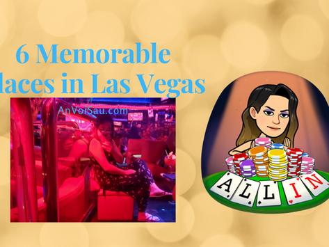 6 Memorable Places in Las Vegas