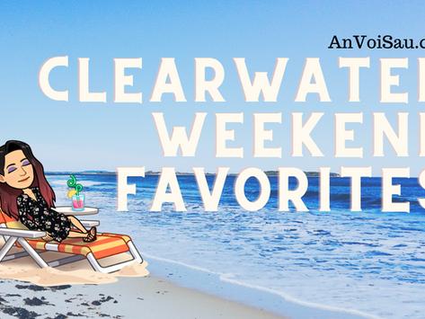 Clearwater Weekend Favorites