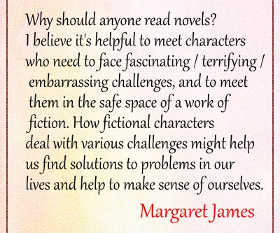 Reading novels can be good for you. Why? Read the quote.