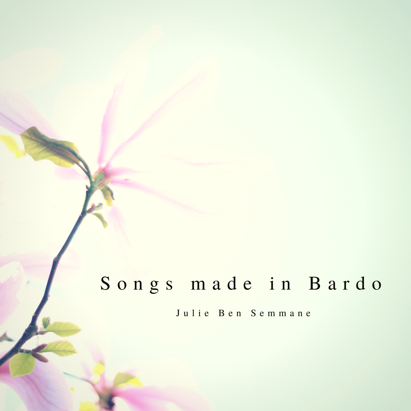 """Songs made in Bardo"""
