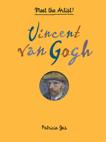 Meet the Artist! Vincent van Gogh