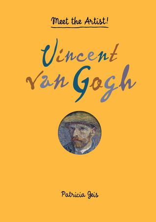 Meet the Artist! Vincent van Gogh