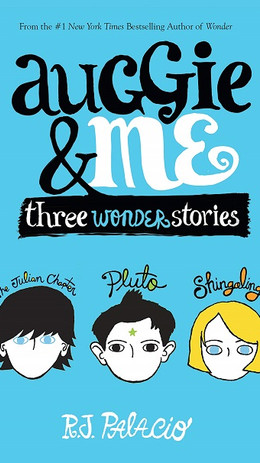 Auggie & Me Three Wonder Stories - Book.