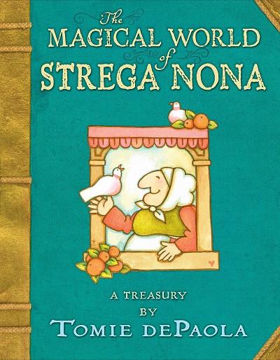 The Magial World of Strega Nona