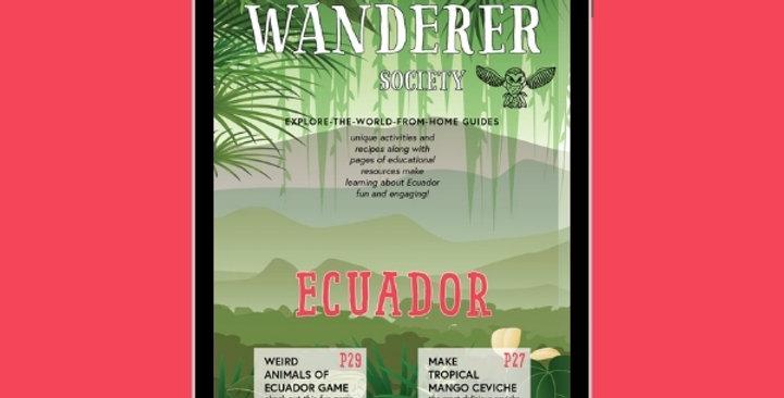 Ecuador: Explore the World from Home Guide