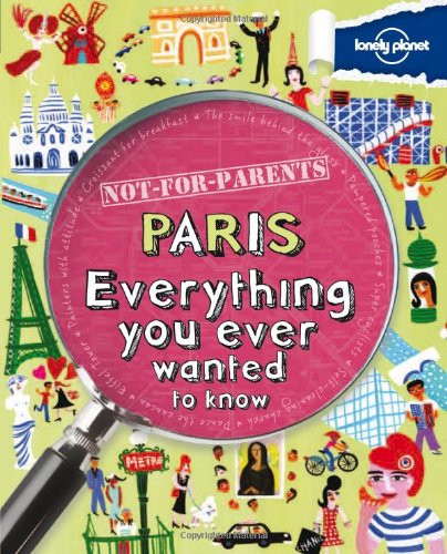 PARIS Everything you ever wanted to know