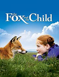 Fox and the Child (Le renard et L'Enfant) (2007)