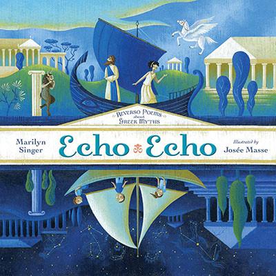 Echo Echo: Reverso Poems about Greek Myths