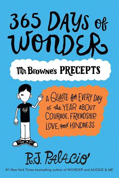 Mr Browne's Precepts 365 Days of Wonder