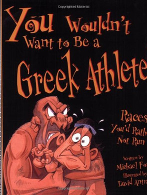 You Wouldn't Want to Be a Greek Athlete: Races You'd Rather Not Run