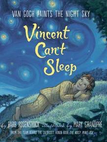 Vincent Can't Sleep: Van Gogh paints the Sky
