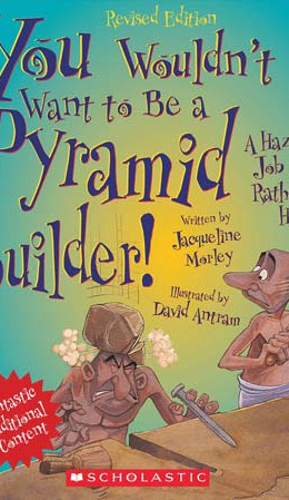 You Wouldn't Want to Be a Pyramid Builder! A Hazardous Job You'd Rather Not HavePyramid-Builde