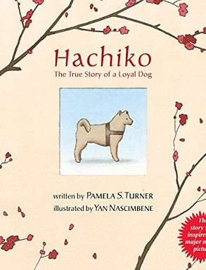 Hachiko - The True Story of a Loyal Dog.