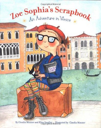 Zoe Sophia's Scrapbook - An Adventure in Venice