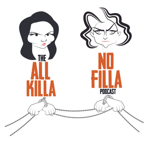 all killa no filla podcast