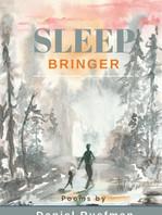 Sleep Bringer