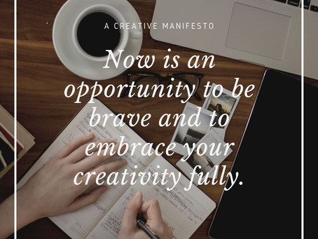 A Creative Manifesto - Releasing Your Creativity