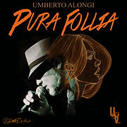 Artwork Pura Follia - Umberto Alongi.jpg