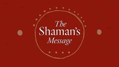 The Shaman's message.png