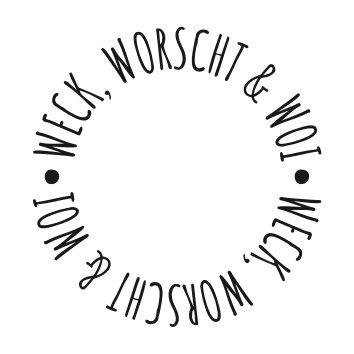 Weck, Worscht & Woi rund