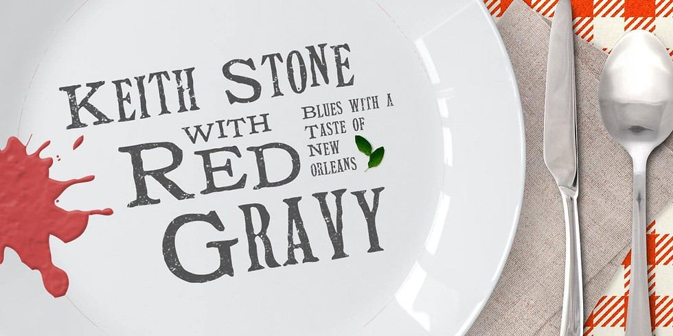 Keith Stone with Red Gravy Album Release Show