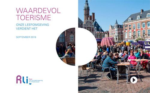 Het adviesrapport Waardevol toerisme van de Raad voor de Leefomgeving en Infrastructuur