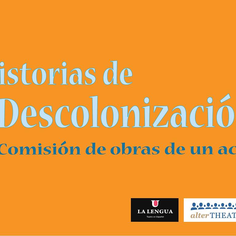 Historias de Descolonización: Comisión de obras de un acto