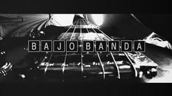 BAJO BANDA - VIDEOCLIP FRAME1