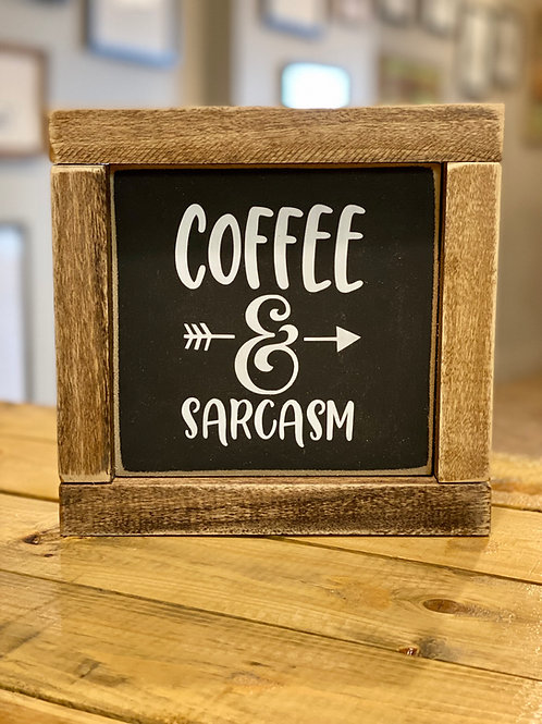 hollee.co Coffee & Sarcasm Sign
