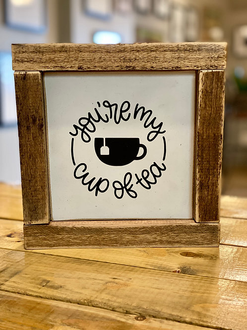 hollee.co You're My Cup of Tea Sign