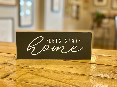 hollee.co Let's Stay Home Sign