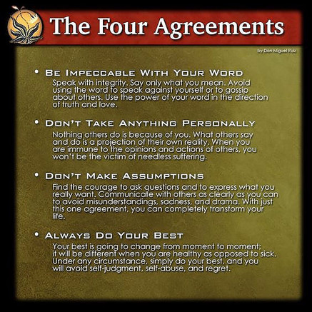 """Have you read """"The Four Agreements""""?"""