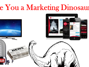 Are you a Marketing Dinosaur?