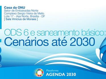 ODS 6 e o Saneamento Básico: Cenários até 2030