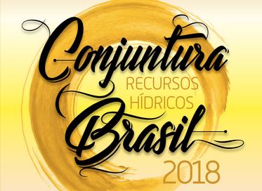 ANA lança Conjuntura dos Recursos Hídricos no Brasil 2018