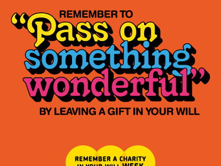 "Making a Will? Remember to ""Pass on Something Wonderful"""