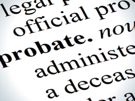 Probate fee hike: act sooner rather than later