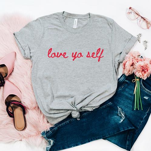 Love yo self T-shirt