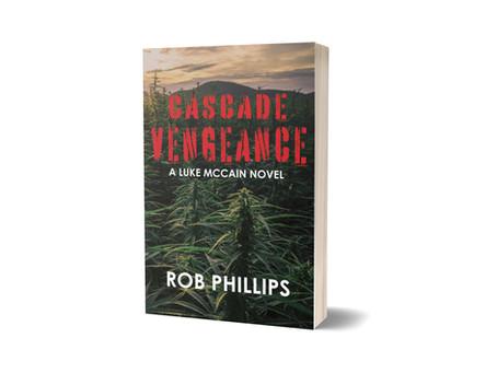 Cascade Vengeance, Book 2 in Phillips's Luke McCain Mystery Series, Available Now