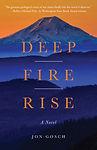 Deep Fire Rise