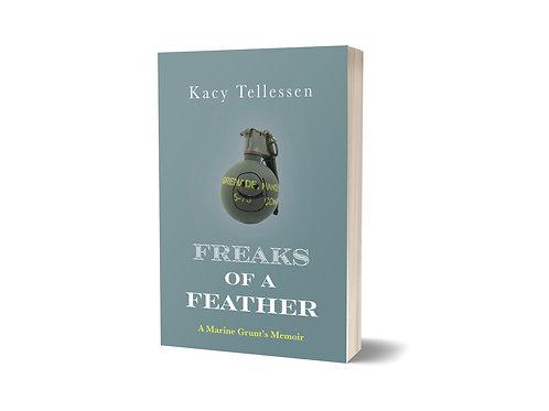 Freaks of a Feather: A Marine Grunt's Memoir
