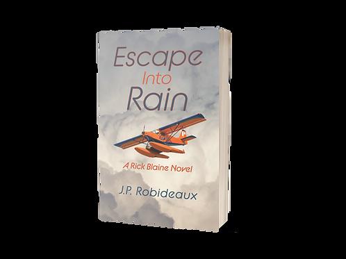 Escape Into Rain