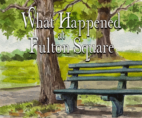 What Happened at Fulton Square