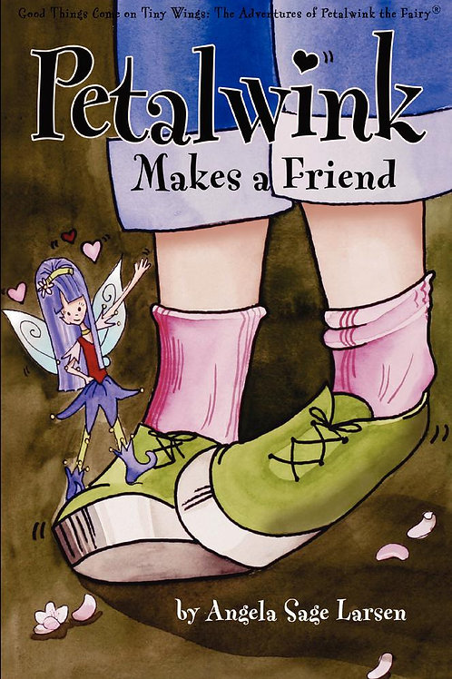 Petalwink Makes a Friend - Paperback Book