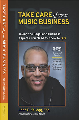 Take Care of Your Music Business 2nd Ed. (Paper)